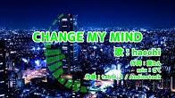 【歌詞】CHANGE MY MIND 【ナポリの男たち】